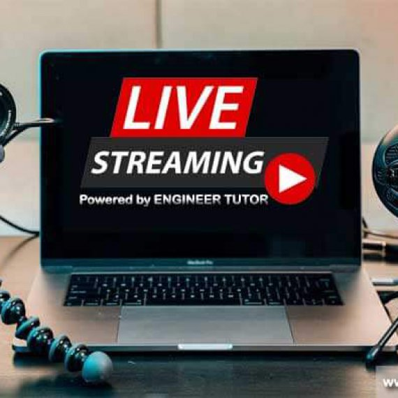 Engineer Tutor Live Streaming Course