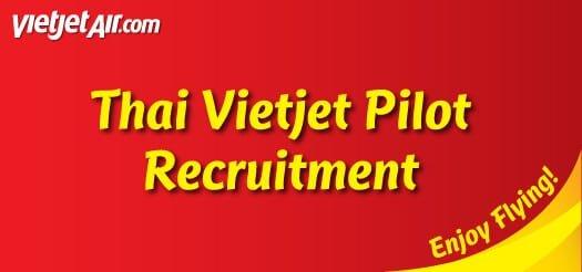 สายการบิน Thai Vietjet Pilot เปิดรับสมัคร Captain on type A320
